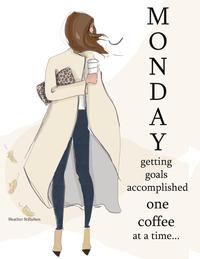Monday Getting Goals Accomplished Heather Stillufsen Monday   Etsy